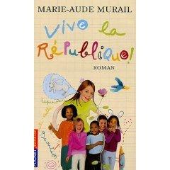 Roman Vive La république de Marie Aude Murail