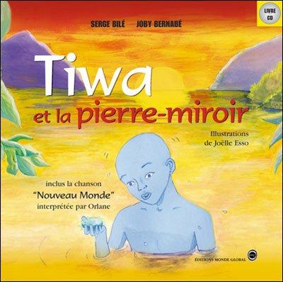 Tiwa et la pierre miroir