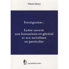 Immigration Livre Pierre Henry