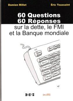 livre cadtm 60 questions 60 reponses dette fmi banque mondialme
