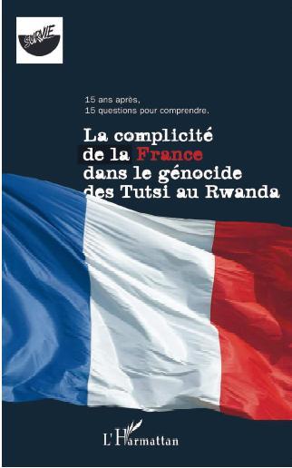 Livre France Rwanda la complicité de la france dans le genocide