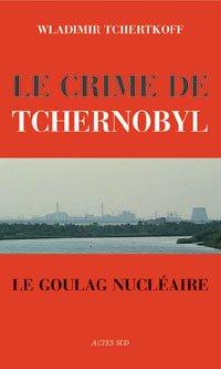 livre le crime de tchernobyl
