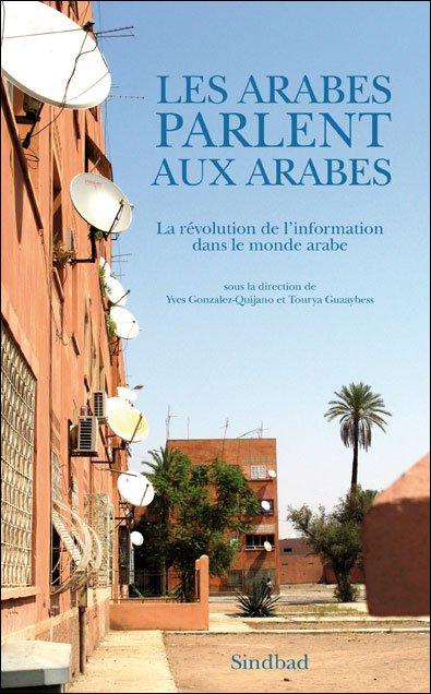 les arabes parlent aux arabes ouvrage éditions actes sud
