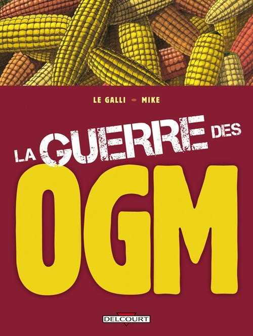 bd la guerre des ogm